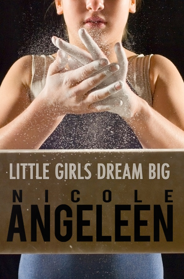 Little Girls Dream Big - New Novel